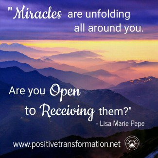 Miracles are Unfolding All Around You