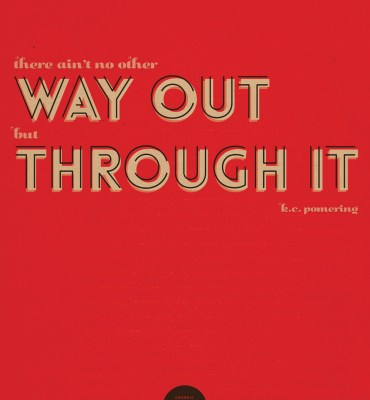 #37: The only way out - KC Pomering
