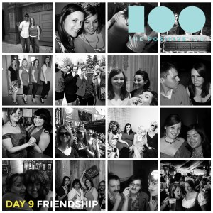 Day 9: Friendship | friends are magic | Positive 100 from the Chronic Positivity Project