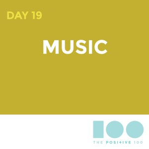 Day 19: Music   Chronic Positivity Project
