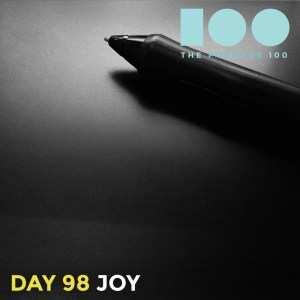 Day 98 : Joy | Positive 100 | Chronic Positivity Project