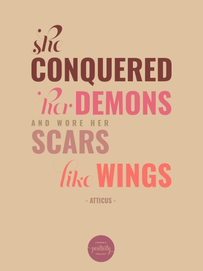 She conquered her demons and wore her scars like wings | Typographic Poster by Mary Fran Wiley