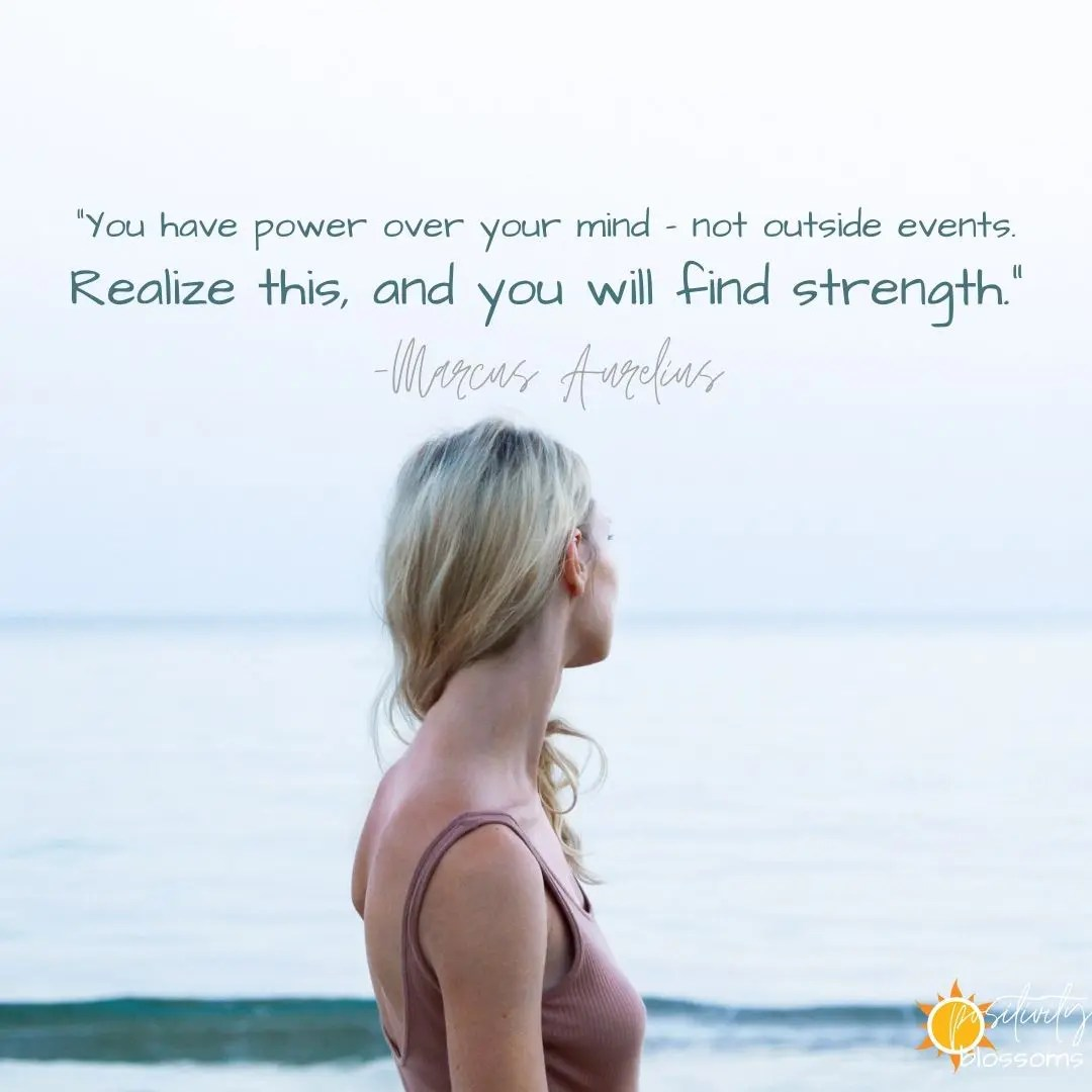 Strength. A quote from Marcus Aurelius feature image positivity blossoms