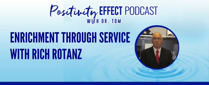 123: Enrichment Through Service – Rich Rotanz