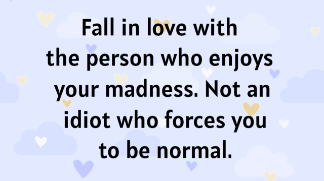 Fall in love with someone who loves your personality