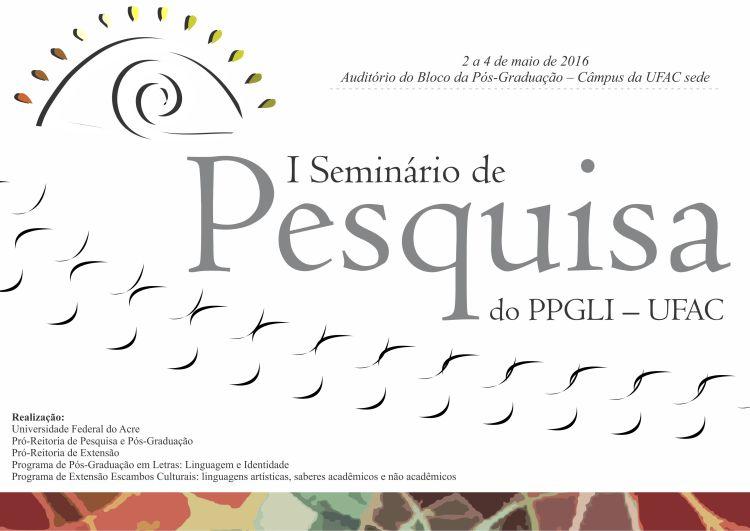 I Seminário de Pesquisa PPGLI