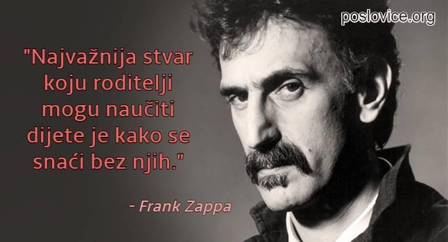citati o djeci i roditeljima - frank zappa