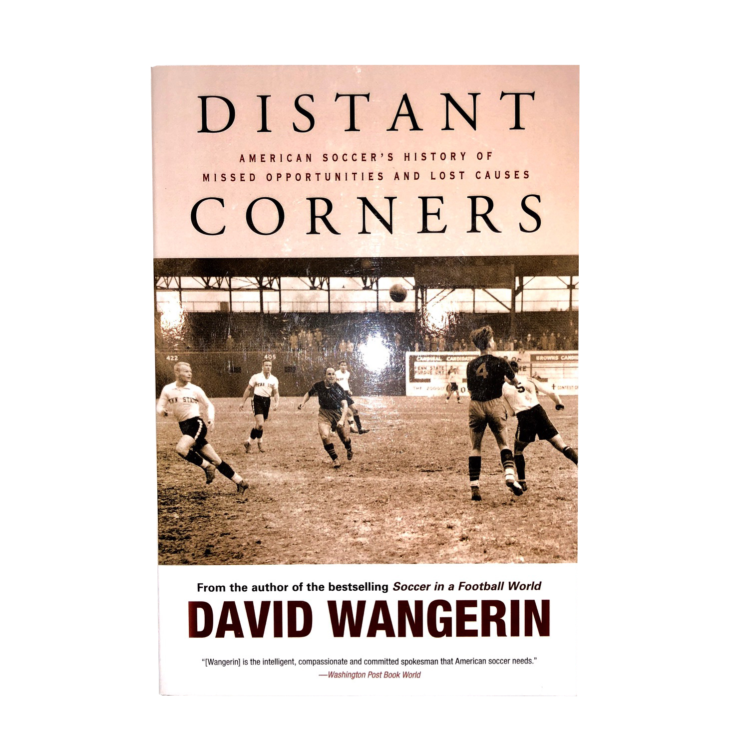 Distant Corners: American Soccers History of Missed Opportunities and Lost Causes (Sporting)