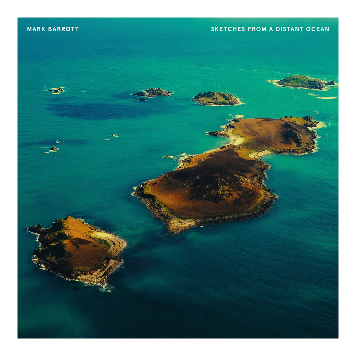 Mark Barrott - Sketches from a Distant Ocean