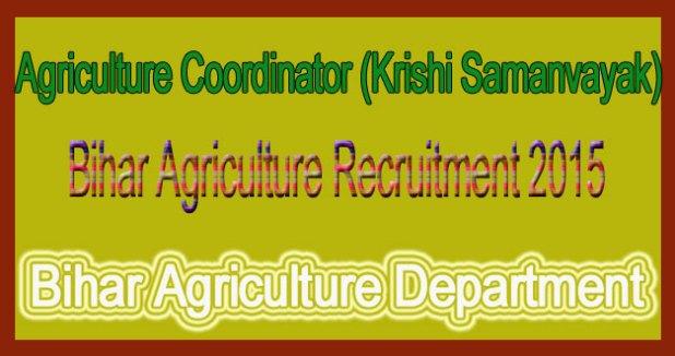 Bihar Agriculture Recruitment 2015