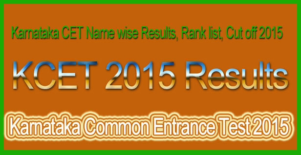 karnataka-CET Results,Counselling, Rank List 2015