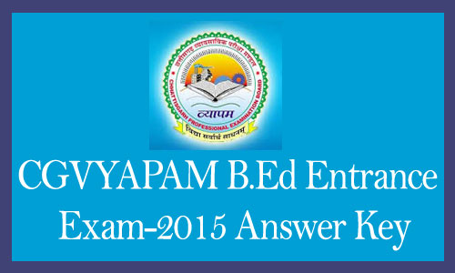 CG Vyapam Bed exam answer key 2015