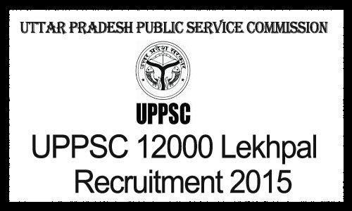 UPPSC 12000 Lekhpal Recruitment 2015