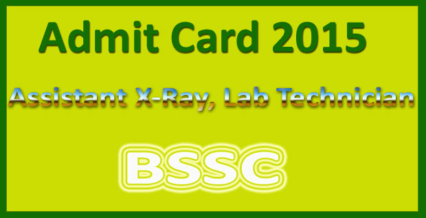 BSSC lab technician admit card 2015