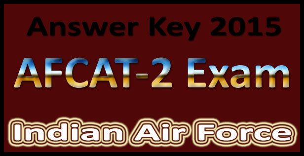 AFCAT 2 2015 answer key