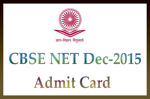 CBSE net admit card Dec 2015