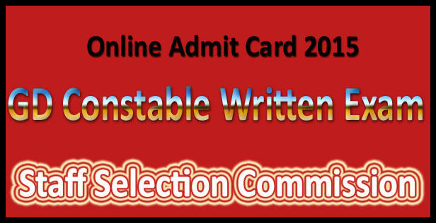 SSC GD constable admit card 2015