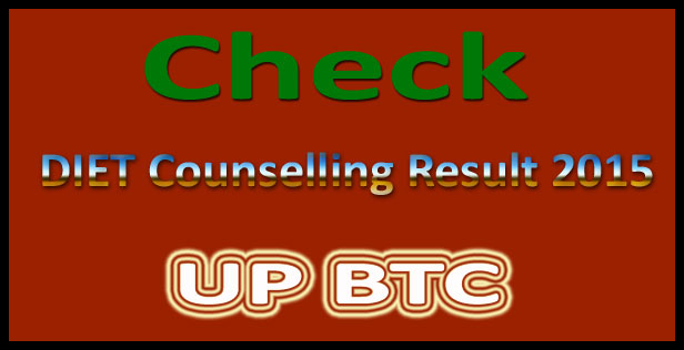 UP BTC counselling result 2017