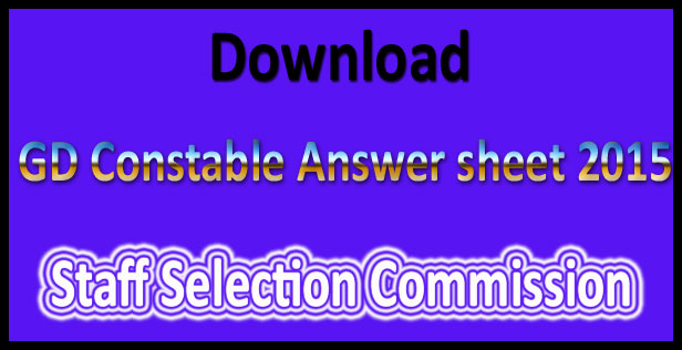 SSC GD constable answer sheet 2015