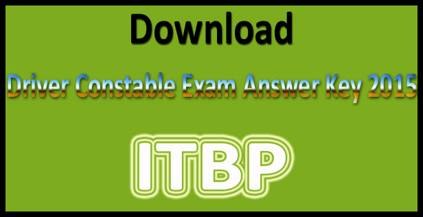 ITBP driver constable answer key 2015