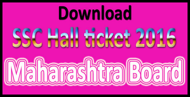 Maharashtra SSC hall ticket 2016