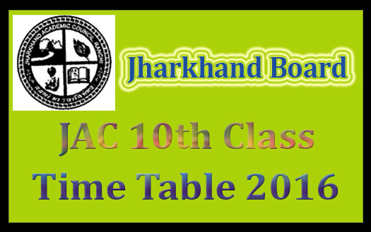 JAC 10th time table 2017