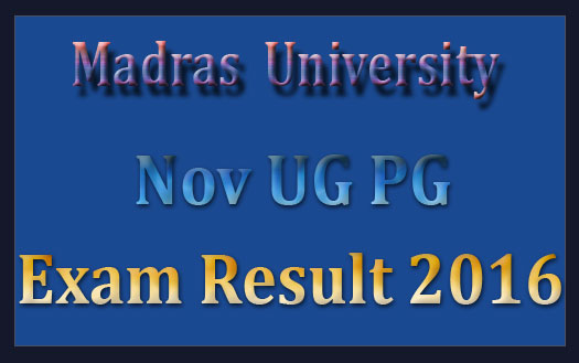 Madras university nov dec 2015 results