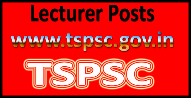 TSPSC lecturer recruitment 2017