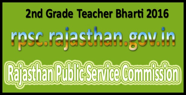 RPSC 2nd grade teacher vacancy 2016