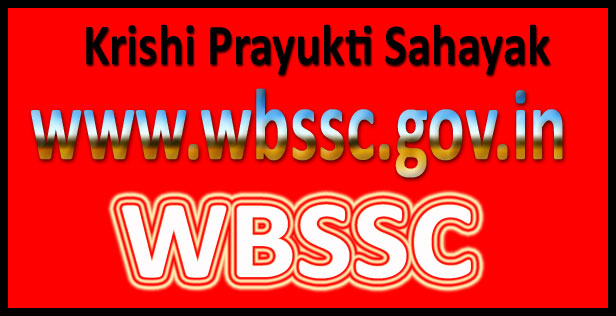 WBSSC Krishi Prayukti Sahayak Recruitment 2016
