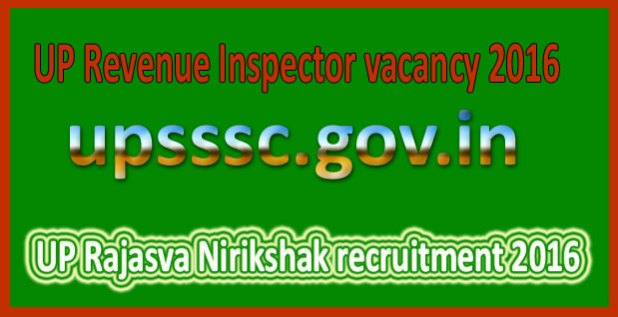 UP Rajasva Nirikshak recruitment 2016