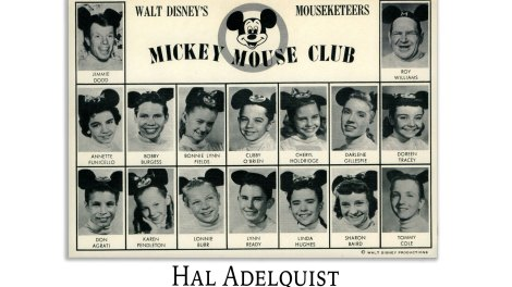 Hal Adelquist: The Mickey Mouse Club