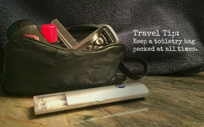 Travel Tip:  Keep an extra toiletry bag packed at all times