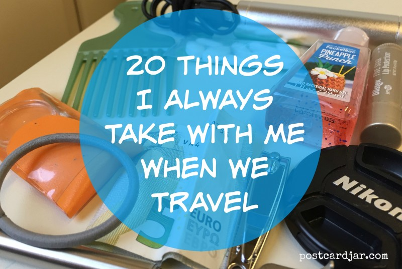 20 Things I Always Take With Me