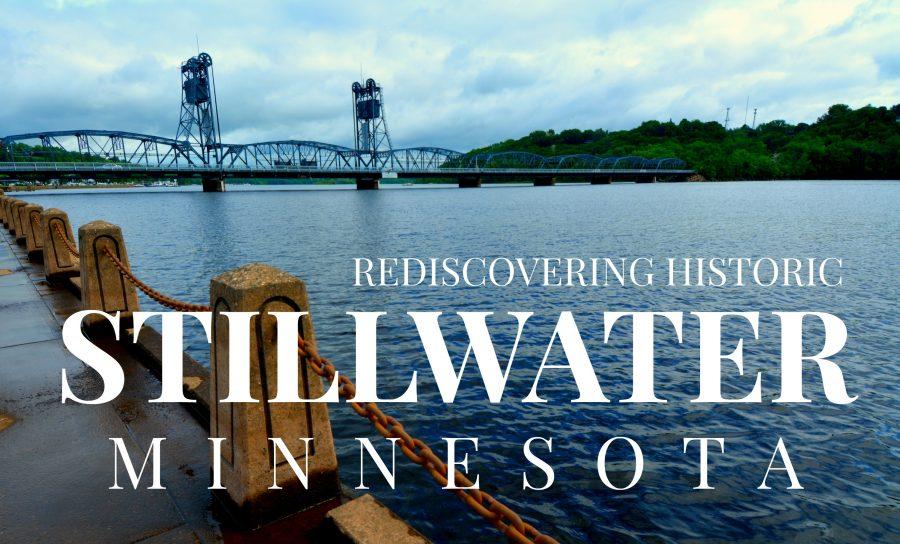 Rediscovering Historic Stillwater, MN