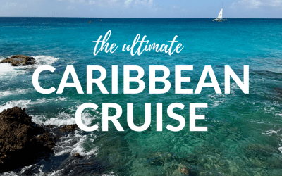Steve and Ann's guide to the ultimate Caribbean cruise