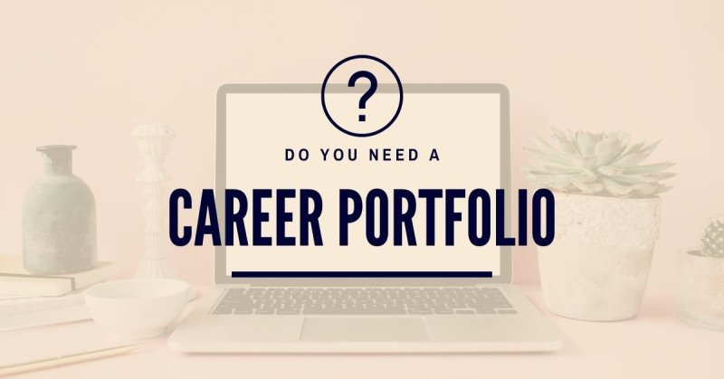 What is a career portfolio? And do you need one?