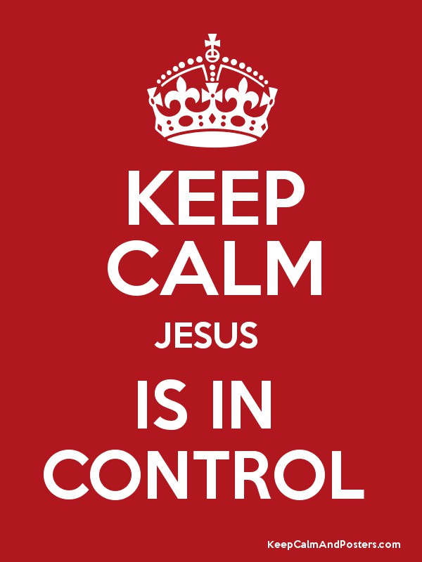 Image result for jesus is in control