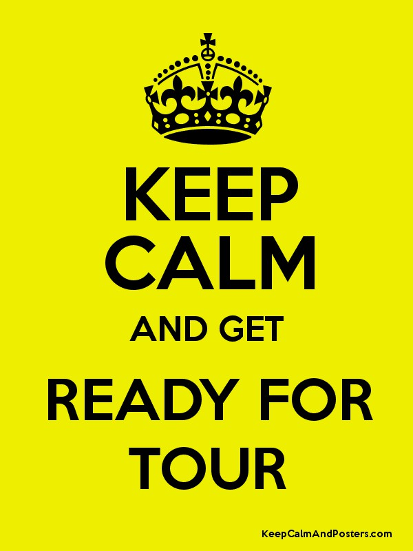 Image result for keep calm and go on tour