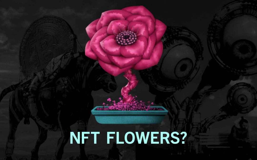 Digital Flower NFT and the Crypto Garden Community Explained