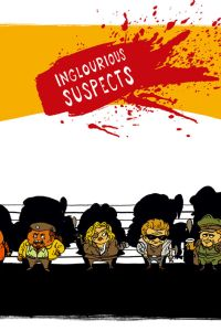 UNUSUAL SUSPECTS : Inglourious