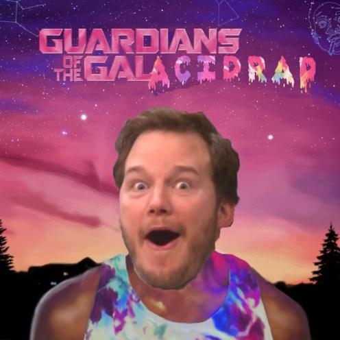 GuardiansoftheGalAcidRap