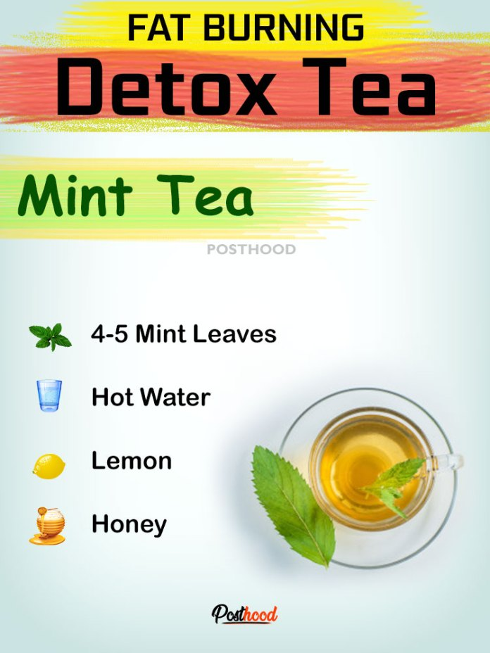 Mint detox tea to get rid of unnecessary toxins out from your body. Try these 15 healthy ways to detox your body naturally.