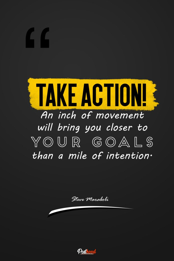 Take action quotes to encourage you to move forward. Best motivational quotes for success.
