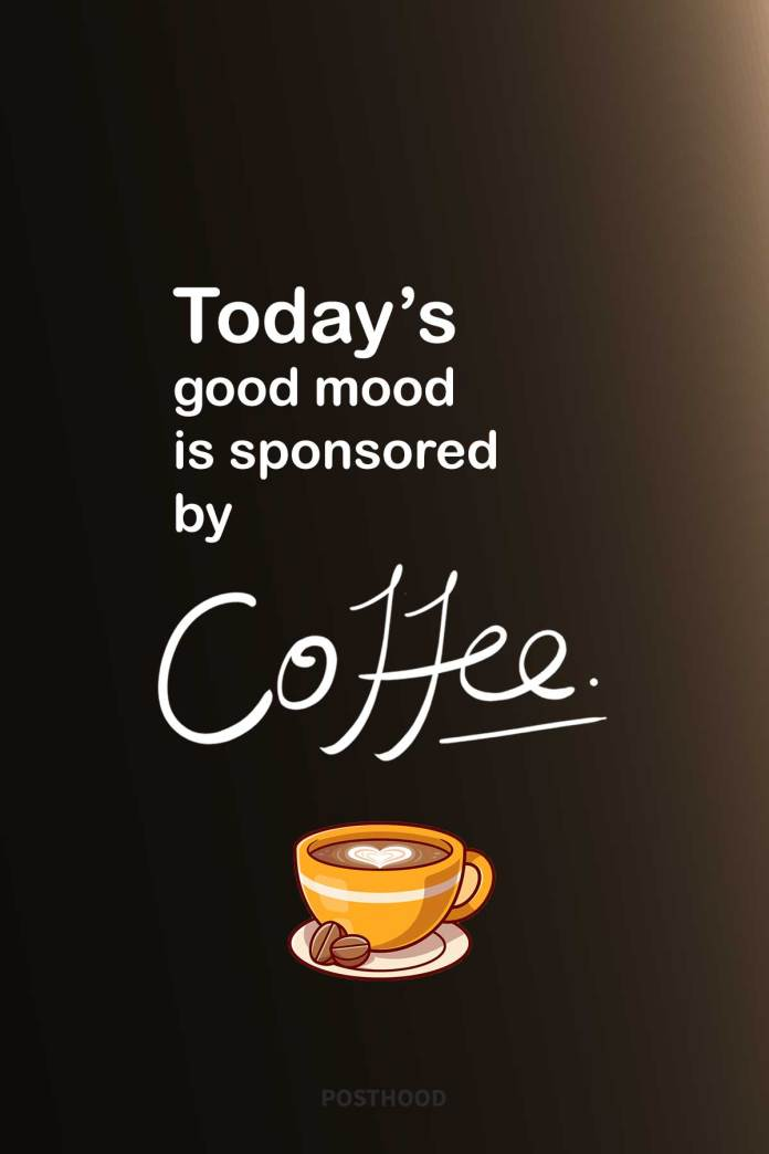 Coffee is an important part of your daily morning routine? Make these good morning coffee quotes your Instagram post to express your coffee love.