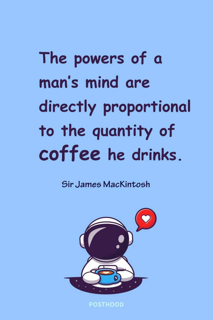 Honor your sacred relationship with coffee with these funny coffee quotes and share the love with the world! Hilarious coffee quotes for fun and laughter.