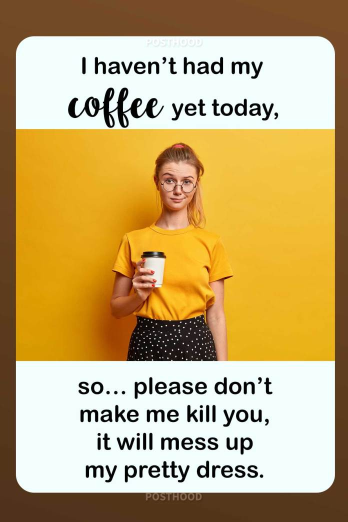 Express your killer attitude with these badass coffee quotes. Best collection of fun coffee quotes that will show how crazy you behave without coffee.