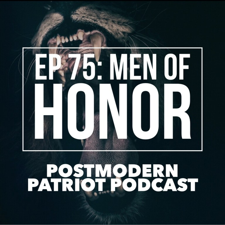 EP 75: Men Of Honor