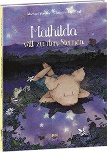 Mathilda will zu den Sternen