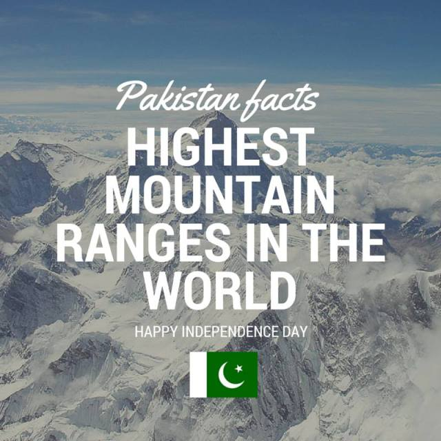 Pakistan Facts: World's highest mountain range is in Gilgit-Baltistan, Pakistan. K2 is the 2nd highest peak in the world.
